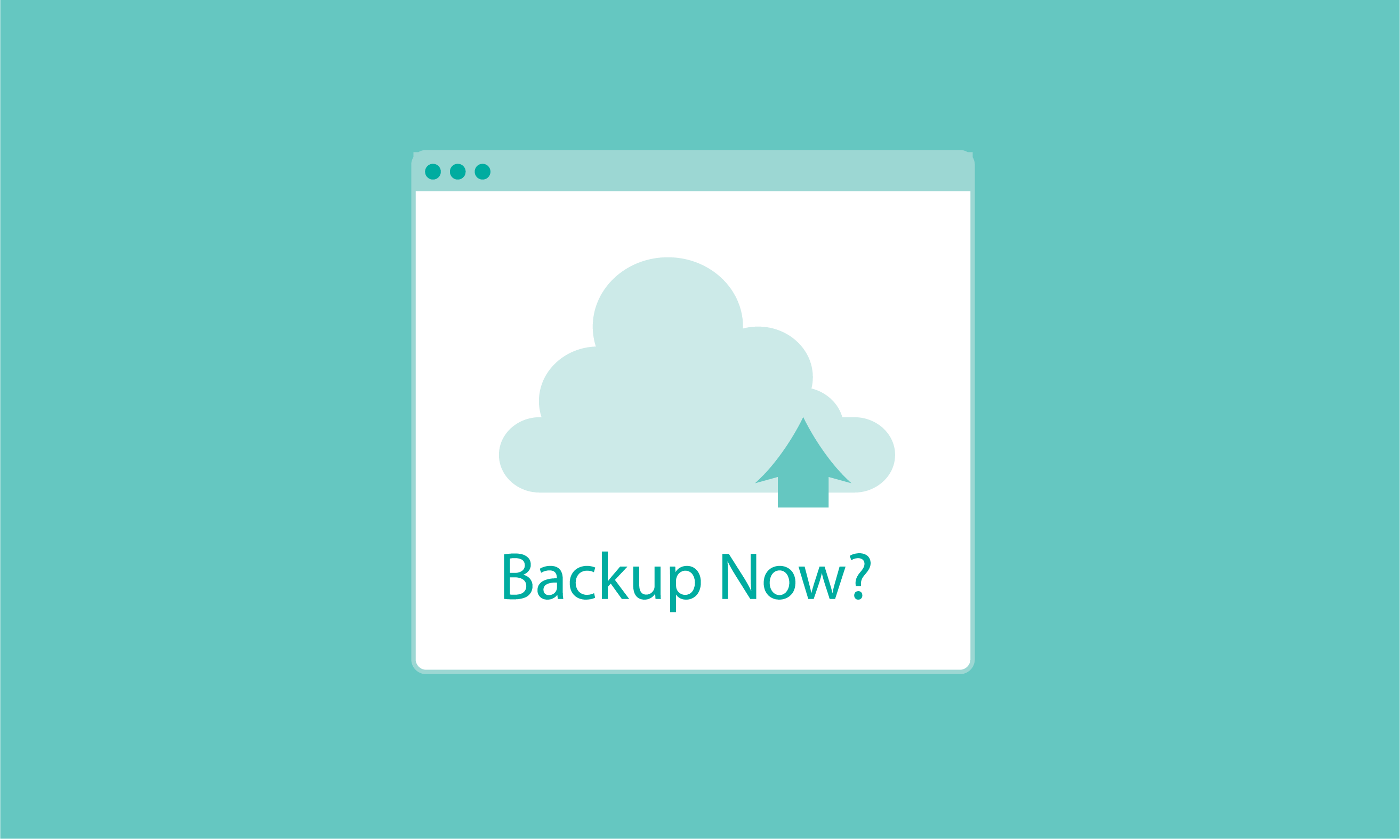 How Often Should You Actually Back up Your File Systems?
